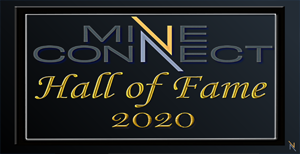MineConnect Hall of Fame 2020 Inductees Announced!